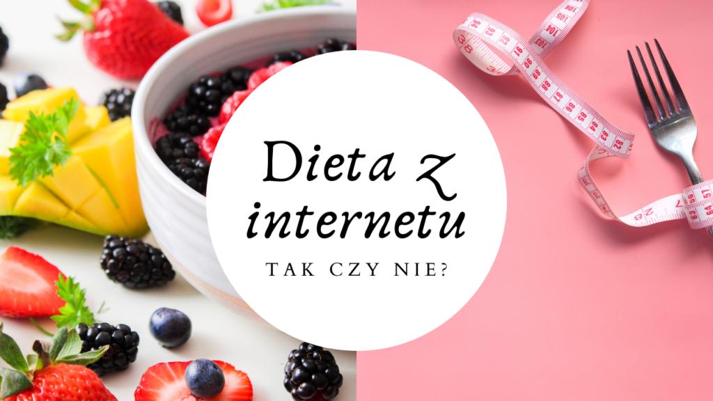 Dieta z internetu: tak czy nie?